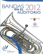 BANDAS EN EL AUDITORIO 2012